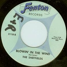 Sheffields - Blowin' in the Wind (Fenton 2118-B)